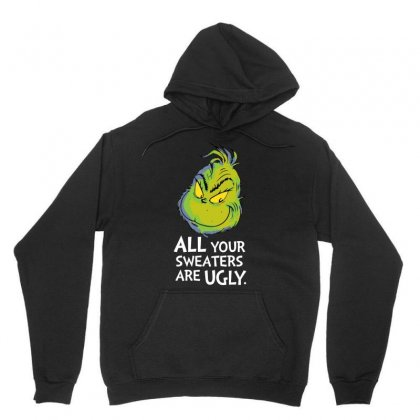 All Your Sweaters Are Ugly   For Dark Unisex Hoodie Designed By Mirazjason