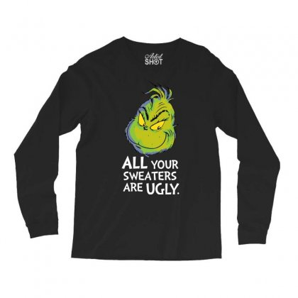 All Your Sweaters Are Ugly   For Dark Long Sleeve Shirts Designed By Mirazjason