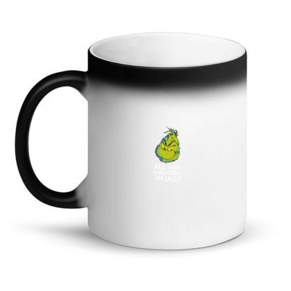 All Your Sweaters Are Ugly   For Dark Magic Mug Designed By Mirazjason