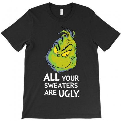 All Your Sweaters Are Ugly   For Dark T-shirt Designed By Mirazjason
