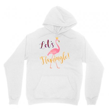 Let's Flamingle! Funny Cute Flamingo Unisex Hoodie Designed By Mirazjason