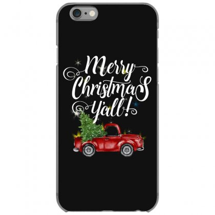 Merry Christmas Y'all For Dark Iphone 6/6s Case Designed By Mirazjason