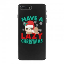 have a lazy christmas iPhone 7 Plus Case | Artistshot