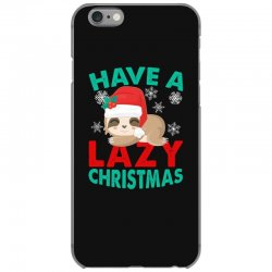 have a lazy christmas iPhone 6/6s Case | Artistshot