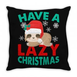 have a lazy christmas Throw Pillow | Artistshot