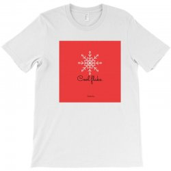 Winter special edition ,be a cool flake unique and beautiful. T-Shirt | Artistshot