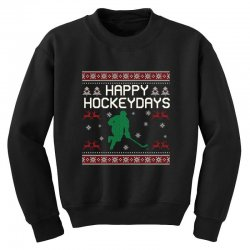 happy hockey days ugly christmas Youth Sweatshirt | Artistshot