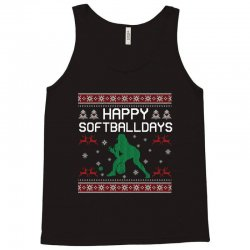 happy softball days ugly christmas Tank Top | Artistshot
