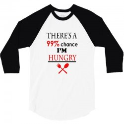 99,9% hungry 3/4 Sleeve Shirt | Artistshot
