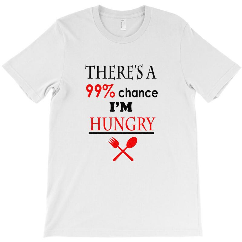 99,9% Hungry T-shirt | Artistshot