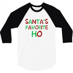 santa's favorite ho awesome 3/4 Sleeve Shirt | Artistshot