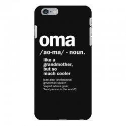 Oma Gift For Grandma Women Birthday Mother Day Gift iPhone 6 Plus/6s Plus Case | Artistshot