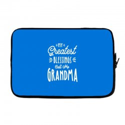 My Greatest Blessings Call Me Grandma Gift Laptop sleeve | Artistshot