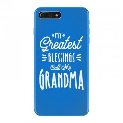 My Greatest Blessings Call Me Grandma Gift iPhone 7 Plus Case | Artistshot