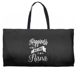 Happiness is Being a Nana - Grandma Gift Weekender Totes | Artistshot