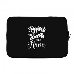 Happiness is Being a Nana - Grandma Gift Laptop sleeve | Artistshot