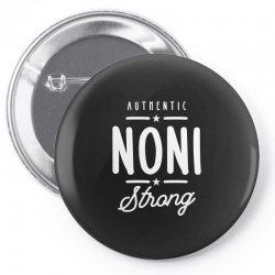 Noni Strong - Mother Grandma Gift Pin-back button   Artistshot