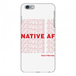 native af have a nice day iPhone 6 Plus/6s Plus Case | Artistshot