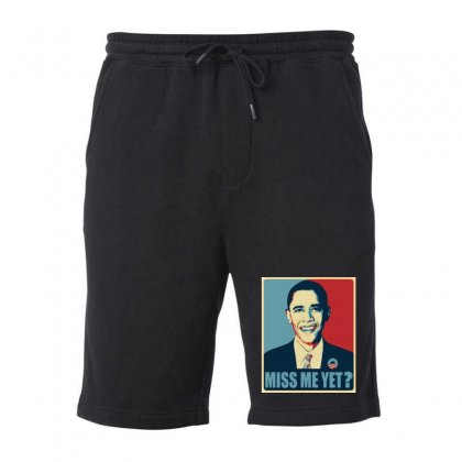 Obama Miss Me Yet Fleece Short Designed By Mirazjason