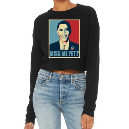 Obama Miss Me Yet Cropped Sweater Designed By Mirazjason