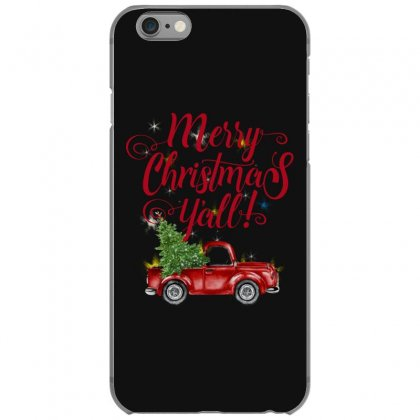Merry Christmas Y'all Iphone 6/6s Case Designed By Mirazjason