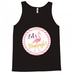 let's flamingle Tank Top | Artistshot
