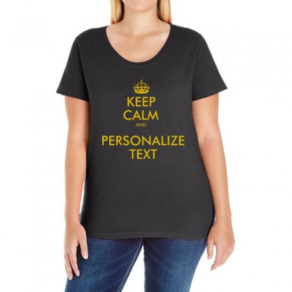 Keep Calm And Personalize Text Ladies Curvy T-shirt Designed By Mirazjason