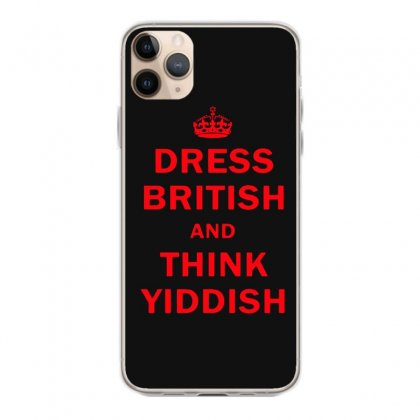 Dress British  And  Think Yiddish   Red Iphone 11 Pro Max Case Designed By Mirazjason