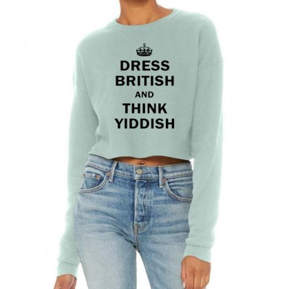 Dress British  And  Think Yiddish   For Light Cropped Sweater Designed By Mirazjason