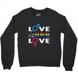 Love is love Crewneck Sweatshirt | Artistshot