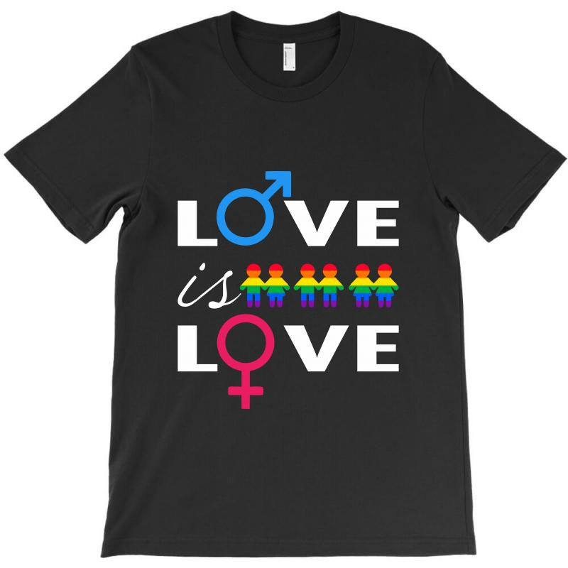 Love Is Love T-shirt | Artistshot