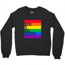 Love is the answer Crewneck Sweatshirt | Artistshot