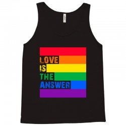 Love is the answer Tank Top | Artistshot