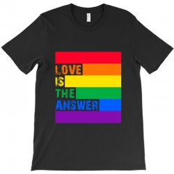 Love is the answer T-Shirt | Artistshot
