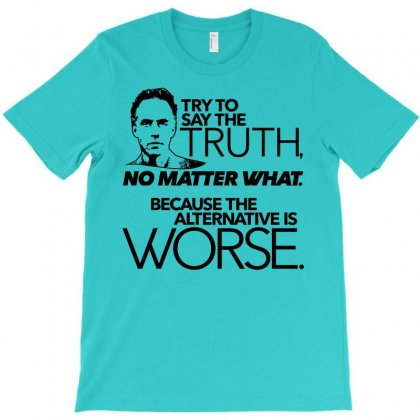 Try To Say The Truth T-shirt Designed By Artwoman