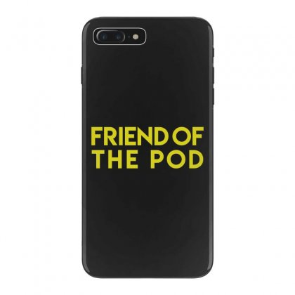 Friend Of The Pod Iphone 7 Plus Case Designed By Bluebubble