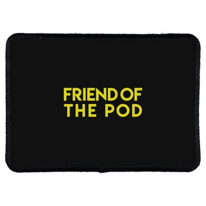 Friend Of The Pod Rectangle Patch Designed By Bluebubble