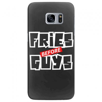 Fries Before Guys Samsung Galaxy S7 Edge Case Designed By Bluebubble