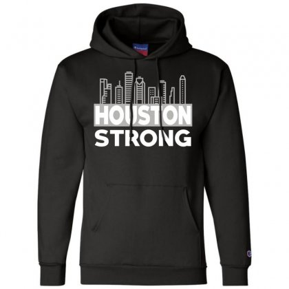 Houston Strong City Champion Hoodie Designed By Bluebubble
