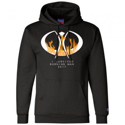 I Survived Burning Man Champion Hoodie Designed By Bluebubble