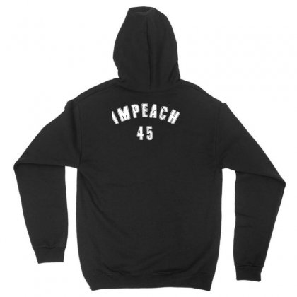 Impeach 45 Unisex Hoodie Designed By Bluebubble