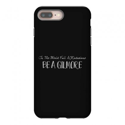 In A World Full Of Kardashians Iphone 8 Plus Case Designed By Bluebubble
