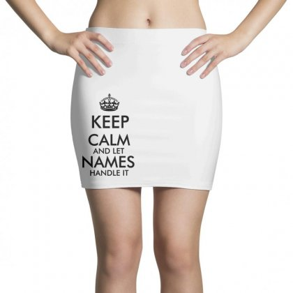 Keep Calm And Let Add Your Own Name Handle It   Black Style Mini Skirts Designed By Rodgergise