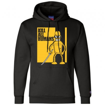 Kill All Humans Champion Hoodie Designed By Bluebubble