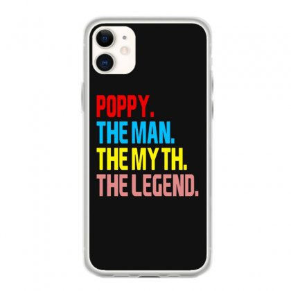 Poppy The Man The Myth The Legend Iphone 11 Case Designed By Blue