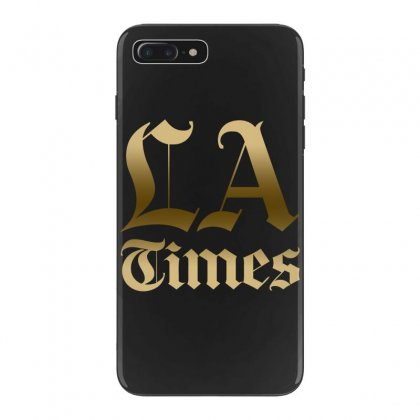 Los Angeles Times Iphone 7 Plus Case Designed By Bluebubble