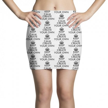 Keep Calm And Create Your Own   Black Mini Skirts Designed By Rodgergise