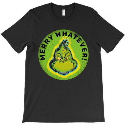 Merry Whatever T-shirt Designed By Rodgergise