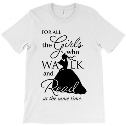For All The Girls   For Light T-shirt Designed By Rodgergise