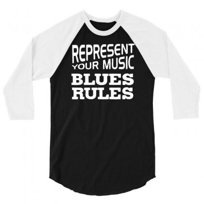 Blues Rules Music 3/4 Sleeve Shirt Designed By Candrashop